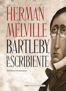 CLÁSICOS JUVENILES: BARTLEBY, EL ESCRIBIENTE
