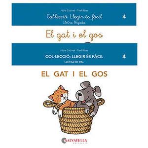LLEGIR ÉS FÀCIL 4: EL GAT I EL GOS