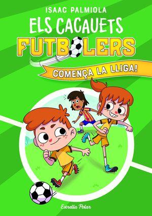ELS CACAUETS FUTBOLERS 1: COMENÇA LA LLIGA!