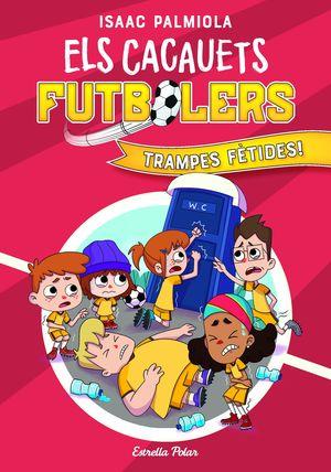 ELS CACAUETS FUTBOLERS 2: TRAMPES FÈTIDES