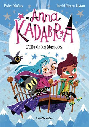 ANNA KADABRA 5: L'ILLA DE LES MASCOTES