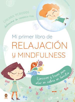 MI PRIMER LIBRO DE RELAJACIÓN. MINDFULNESS