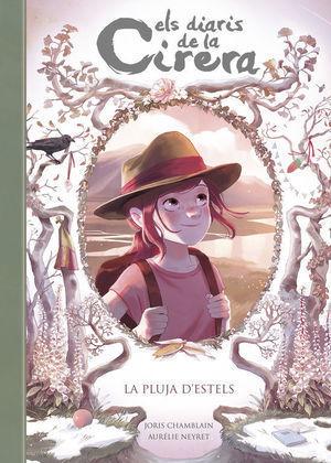 ELS DIARIS DE LA CIRERA 5: LA PLUJA D'ESTELS
