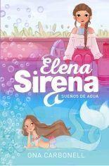ELENA SIRENA 1: SUEÑOS DE SINCRO