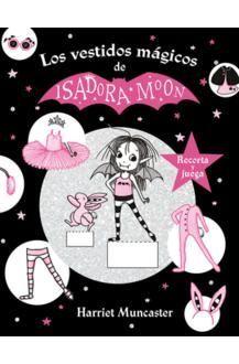 ISADORA MOON Y LOS VESTIDOS MÁGICOS (ISADORA MOON)