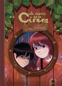 ELS DIARIS DE LA CIRERIA I EL VALENTÍ 1