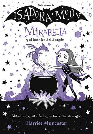 MIRABELLA 1: Y EL HECHIZO DEL DRAGÓN