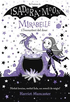 LA MIRABELLE 1: I L´ENCANTERI DEL DRAC