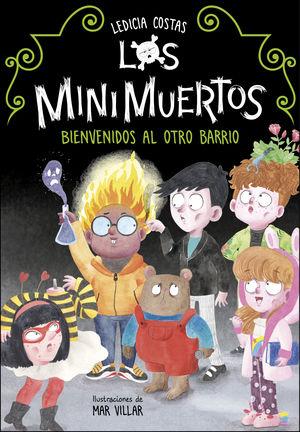 LOS MINIMUERTOS 1: BIENVENIDOS AL OTRO BARRIO