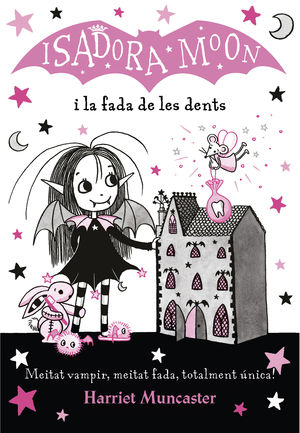 ISADORA MOON: I LA FADA DE LES DENTS
