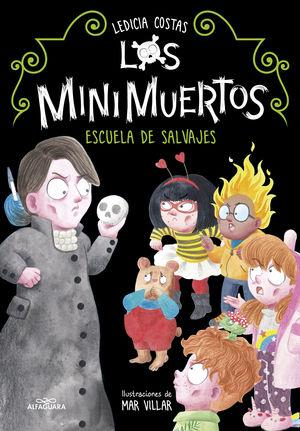 LOS MINIMUERTOS 3: ESCUELA DE SALVAJES.