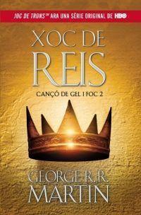 CANÇÓ DE GEL I FOC 2: XOC DE REIS