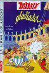 ASTÈRIX LA GRAN COL·LECCIÓ 4: GLADIADOR