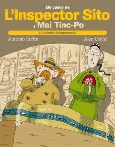 L'INSPECTOR SITO I MAI TINC-PO 2: EL CAS DE LA MÒMIA DESAPAREGUDA