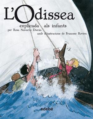 CLÀSSICS EXPLICATS: L'ODISSEA EXPLICADA ALS INFANTS