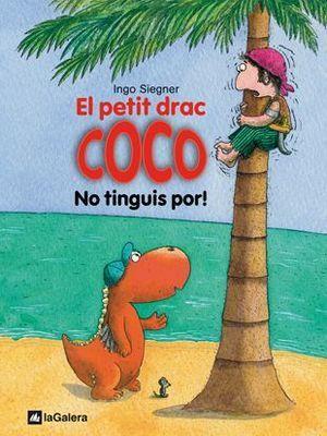 EL PETIT DRAC COCO 3: NO TINGUIS POR!