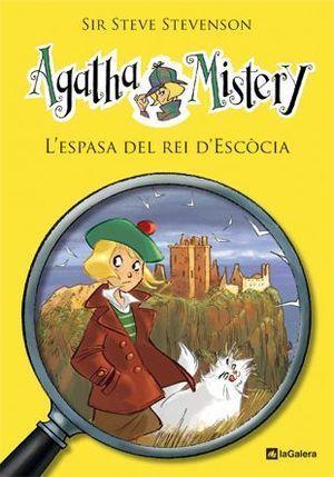 AGATHA MISTERY 3: L'ESPASA DEL REI D'ESCÒCIA