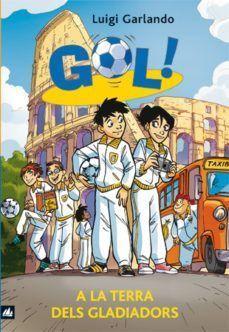 GOL 11: A LA TERRA DELS GLADIADORS