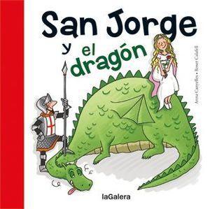 TRADICIONES: SAN JORGE Y EL DRAGÓN