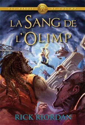 ELS HEROIS DE L'OLIMP 5: LA SANG DE L'OLIMP