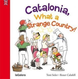 TRADICIONS: CATALONIA, WHAT A STRANGE COUNTRY