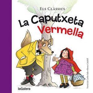 ELS CLÀSSICS: LA CAPUTXETA VERMELLA