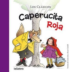 LOS CLÁSICOS: CAPERUCITA ROJA