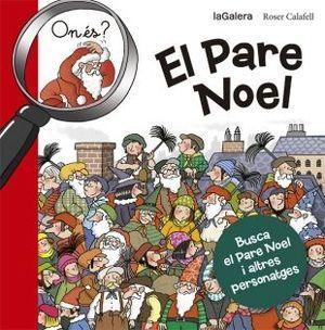 TRADICIONS: ON ÉS EL PARE NOEL?