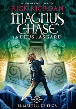 MAGNUS CHASE 2: EL MARTELL DE THOR