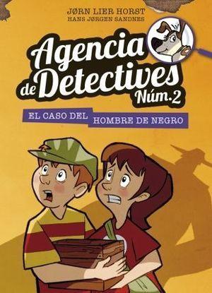 AGENCIA DE DETECTIVES [NÚM.2] 2: EL CASO DEL HOMBRE DE NEGRO
