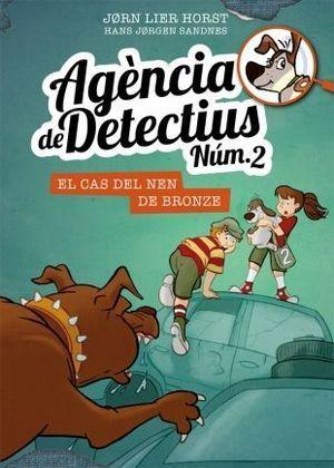 AGÈNCIA DE DETECTIUS [NÚM.2] 7: EL CAS DEL NEN DE BRONZE