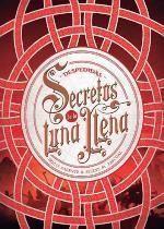 SECRETOS DE LA LUNA LLENA 3: DESPEDIDAS