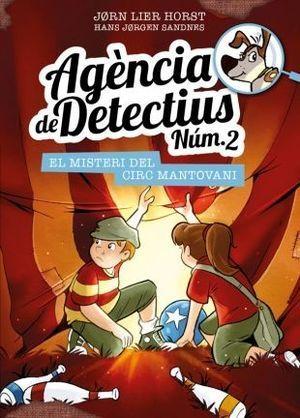 AGÈNCIA DE DETECTIUS [NÚM.2] 9: EL MISTERI DEL CIRC MANTOVANI