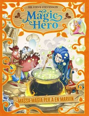 MAGIC HERO 3: MASSA MÀGIA PER A EN MARVIN