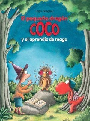 EL PEQUEÑO DRAGON COCO 25: Y EL APRENDIZ DE MAGO