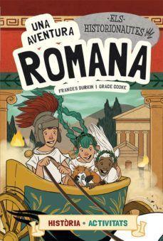 ELS HISTORIONAUTES 2: UNA AVENTURA ROMANA