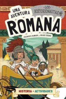 LOS HISTORIONAUTAS 2: UNA AVENTURA ROMANA