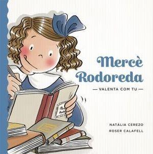 VALENTA COM TU: MERCÈ RODOREDA