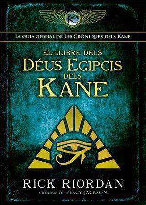 KANE: EL LLIBRE DELS REIS EGIPCIS DELS KANE