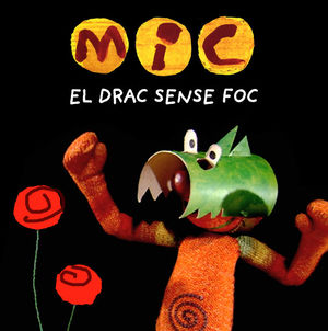 MIC: EL DRAC SENSE FOC