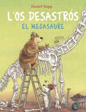 L'OS DESASTRÓS: EL MEGASAURE