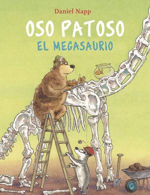 OSO PATOSO: Y EL MEGASAURIO