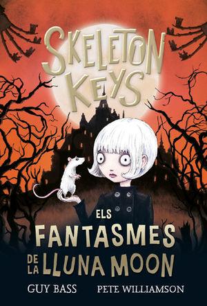 SKELETON KEYS 2: ELS FANTASMES DE LA LLUNA MOON
