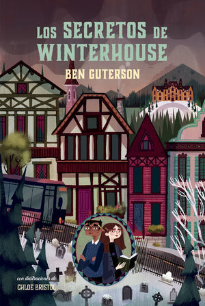 HOTEL WINTERHOUSE 2: LOS SECRETOS DE WINTERHOUSE