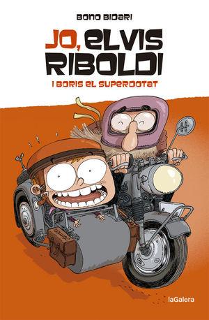 JO, ELVIS RIBOLDI 3: I BORIS EL SUPERDOTAT