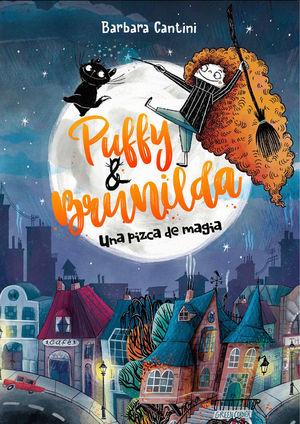 PUFFY Y BRUNILDA 2: UNA PIZCA DE MAGIA
