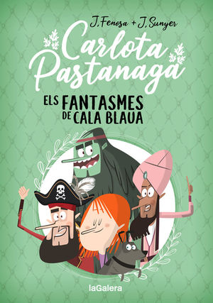 CARLOTA PASTANAGA 1. ELS FANTASMES DE CALA BLAUA
