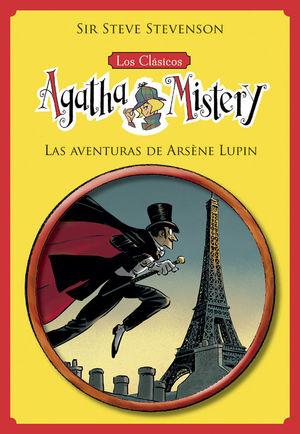 LOS CLÁSICOS DE AGATHA MISTERY 2: LAS AVENTURAS DE ARSÈNE LUPIN