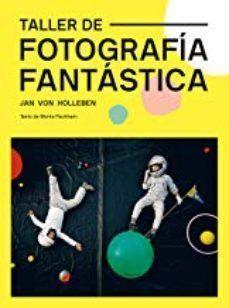 TALLER DE FOTOGRAFÍA FANTÁSTICA