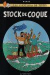 TINTÍN 19: STOCK DE COQUE